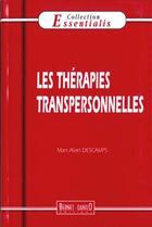 Couverture du livre « Therapies Transpersonnelle N.47 (Les) » de Marc-Alain Descamps aux éditions Bernet Danilo