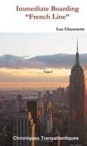 Couverture du livre « Immediate boarding ; french line » de Luc Chaumette aux éditions Editions De La Lune