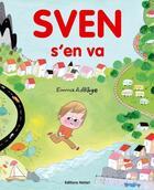Couverture du livre « Sven s'en va » de Emma Adbage aux éditions Notari