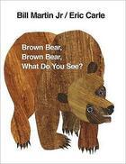 Couverture du livre « Brown Bear, Brown Bear, What Do You See? » de Carle & Martin aux éditions Children Pbs