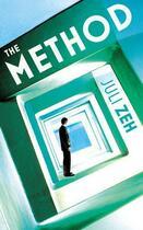 Couverture du livre « The Method » de Juli Zeh aux éditions Random House Digital