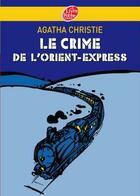 Couverture du livre « Le crime de l'Orient-Express » de Agatha Christie aux éditions Hachette Jeunesse