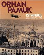 Couverture du livre « Istanbul ; souvenirs d'une ville » de Orhan Pamuk aux éditions Gallimard