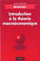 Couverture du livre « Introduction A La Theorie Macroeconomique » de Alain Redslob aux éditions Dunod