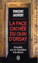 Couverture du livre « La face cachée du Quai d'Orsay ; enquête sur un ministère à la dérive » de Vincent Jauvert aux éditions J'ai Lu