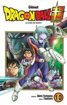 Couverture du livre « Dragon Ball Super T.10 ; le voeu de Moro » de Akira Toriyama et Toyotaro aux éditions Glenat