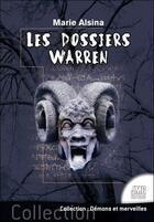 Couverture du livre « Les dossiers Warren t.1 » de Alsina Marie aux éditions Jmg