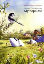Couverture du livre « Petit traité d'écologie sauvage t.3 ; mythopoïèse » de Alessandro Pignocchi aux éditions Steinkis