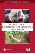 Couverture du livre « Durabilite et responsabilite societale » de Francois Domergue aux éditions Ma