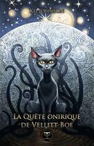 Couverture du livre « La quête onirique de Vellitt Boe » de Johnson Kij aux éditions Le Belial