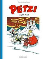 Couverture du livre « Petzi T.5 ; au pôle Nord » de Carla Hansen et Vilhelm Hansen aux éditions Place Du Sablon