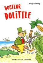 Couverture du livre « Docteur Dolittle » de Ole Konnecke et Hugh Lofting aux éditions Ecole Des Loisirs