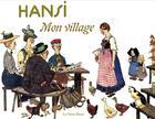 Couverture du livre « Hansi mon village-reedition » de Hansi aux éditions La Nuee Bleue