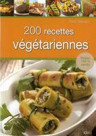 Couverture du livre « 200 recettes végétariennes » de Fanny Matagne aux éditions City