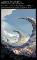 Couverture du livre « L'étoffe dont sont tissés les vents ; une analyse de la horde du Contrevent » de Epondyle aux éditions Goater