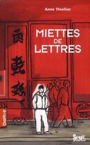 Couverture du livre « Miettes de lettres » de Anne Thiollier aux éditions Seuil Jeunesse