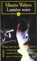 Couverture du livre « Lumiere Noire » de Minette Walters aux éditions Pocket