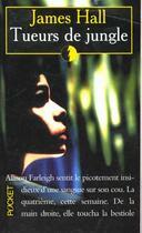Couverture du livre « Tueurs de jungle » de James Hall aux éditions Pocket