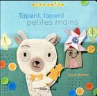 Couverture du livre « Tapent, tapent petites mains » de Cecile Bonbon aux éditions Didier Jeunesse