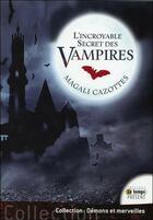 Couverture du livre « L'incroyable secret des vampires » de Magali Cazottes aux éditions Temps Present