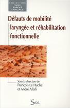 Couverture du livre « Defaut de mobilite larynge » de Andre Allali aux éditions Solal