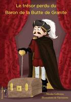 Couverture du livre « Le trésor perdu du Baron de la Butte de Granite » de Vayounette et Nicolas Gellereau aux éditions Nephelees