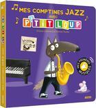 Couverture du livre « P'tit Loup ; mes comptines jazz » de Orianne Lallemand et Eleonore Thuillier aux éditions Philippe Auzou
