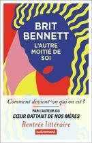 Couverture du livre « L'autre moitié de soi » de Brit Bennett aux éditions Autrement