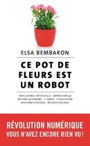 Couverture du livre « Ce pot de fleurs est un robot » de Elsa Bembaron aux éditions Archipel