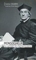 Couverture du livre « Monseigneur ou l'affaire du cinématographe » de Carlos Casares aux éditions Ker Editions