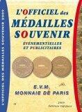 Couverture du livre « Officiel des médailles souvenir (édition 2008-2009) » de Jean-Luc Gosse aux éditions Infopuce