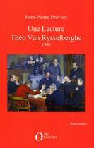 Couverture du livre « Une lecture ; Theo Van Rysselberghe 1903 » de Jean-Pierre Prevost aux éditions Orizons