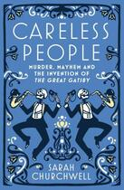 Couverture du livre « Careless People » de Churchwell Sarah aux éditions Penguin Group Us
