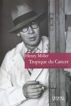 Couverture du livre « Tropique du cancer » de Henry Miller aux éditions Denoel