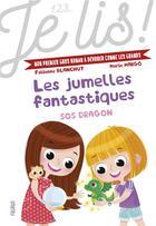 Couverture du livre « Les jumelles fantastiques T.2 ; SOS dragon » de Fabienne Blanchut et Marie Margo aux éditions Fleurus