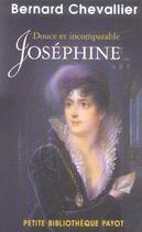 Couverture du livre « Douce Et Incomparable Josephine » de Bernard Chevallier aux éditions Payot