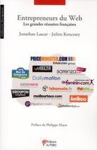 Couverture du livre « Entrepreneurs du web ; les grandes réussites du web » de Jonathan Lascar aux éditions Du Palio