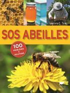 Couverture du livre « Sos abeilles ; 100 problèmes et solutions » de James E. Tew aux éditions Delachaux & Niestle
