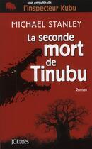 Couverture du livre « La seconde mort de Tinubu » de Michael Stanley aux éditions Lattes
