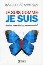 Couverture du livre « Je suis comme je suis » de Isabelle Nazare-Aga aux éditions Editions De L'homme