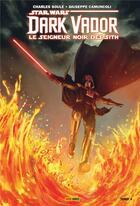 Couverture du livre « Star Wars - Dark Vador - le seigneur noir des Sith T.4 » de Giuseppe Camuncoli et Charles Soule aux éditions Panini