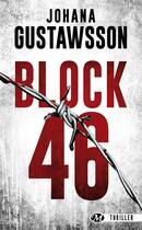 Couverture du livre « Block 46 » de Johana Gustawsson aux éditions Bragelonne