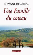 Couverture du livre « Une famille du coteau » de Suzanne De Arriba aux éditions Lucien Souny