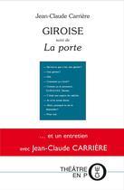 Couverture du livre « Giroise ; la porte » de Jean-Claude Carriere aux éditions Laquet