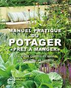 Couverture du livre « Manuel pratique du potager ; pour des légumes prêts à manger » de Marc Verachtert et Bert Verelst aux éditions Lannoo