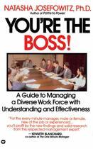 Couverture du livre « You're the Boss » de Josefowitz Natasha aux éditions Grand Central Publishing