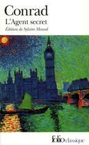 Couverture du livre « L'agent secret » de Joseph Conrad aux éditions Folio