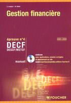 Couverture du livre « Gestion financiere ; decf epreuve n.4 ; manuel (édition 2003/2004) » de M Mollet et G Langlois aux éditions Foucher