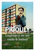 Couverture du livre « Longtemps je me suis couché de bonheur » de Daniel Picouly aux éditions Albin Michel