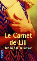 Couverture du livre « Le carnet de Lili » de Annick Kiefer aux éditions Pocket